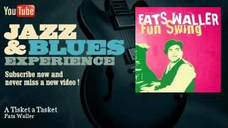 Fats Waller - A Tisket a Tasket - JazzAndBluesExperience