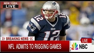 Breaking News:  NFL Admits to Rigging Games for Super Bowl