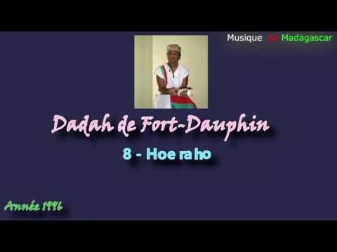 Dadah deFort- Dauphin :: Hoe raho