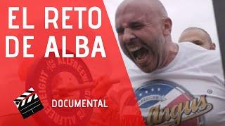 EL RETO DE ALBA. DOCUMENTAL