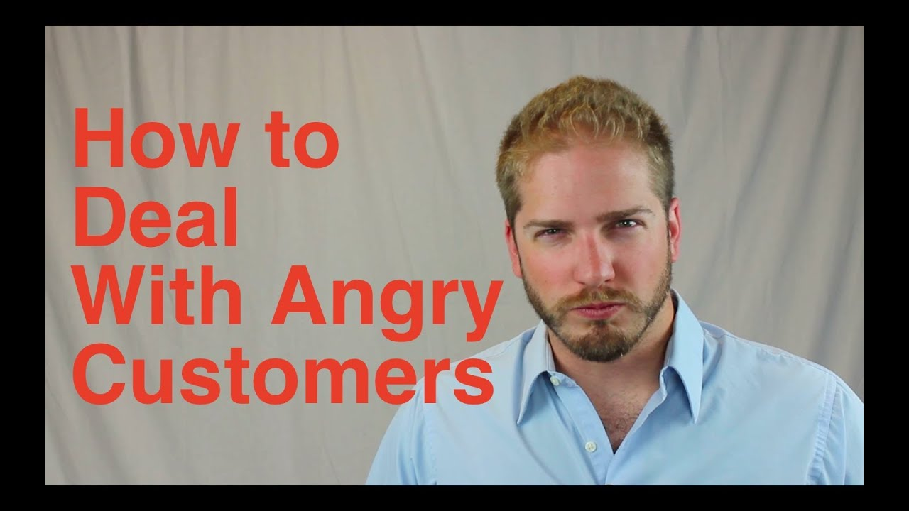 How To Deal With Angry Customers  Youtube. Sign Up For College Online Boil On The Breast. Kipling 20 Off Coupon Code Librivox Moby Dick. Homeowners Insurance San Antonio. Online Colleges For Early Childhood Education. Family Dentistry Raleigh Nc Vista Way Ob Gyn. Unified Networking Solutions. National City Bank Mortgage Best Work Phone. Massage Therapy Schools Near Me