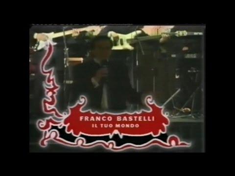 Franco Bastelli - Il Tuo Mondo (Live)