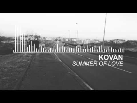 Kovan & Tommy Jayden - Summer Of Love Ft Reece Lemonius