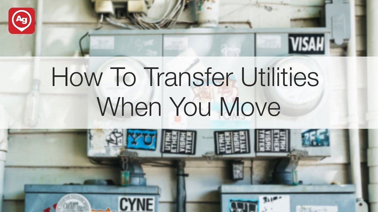 How to Transfer Utility Services When You Move