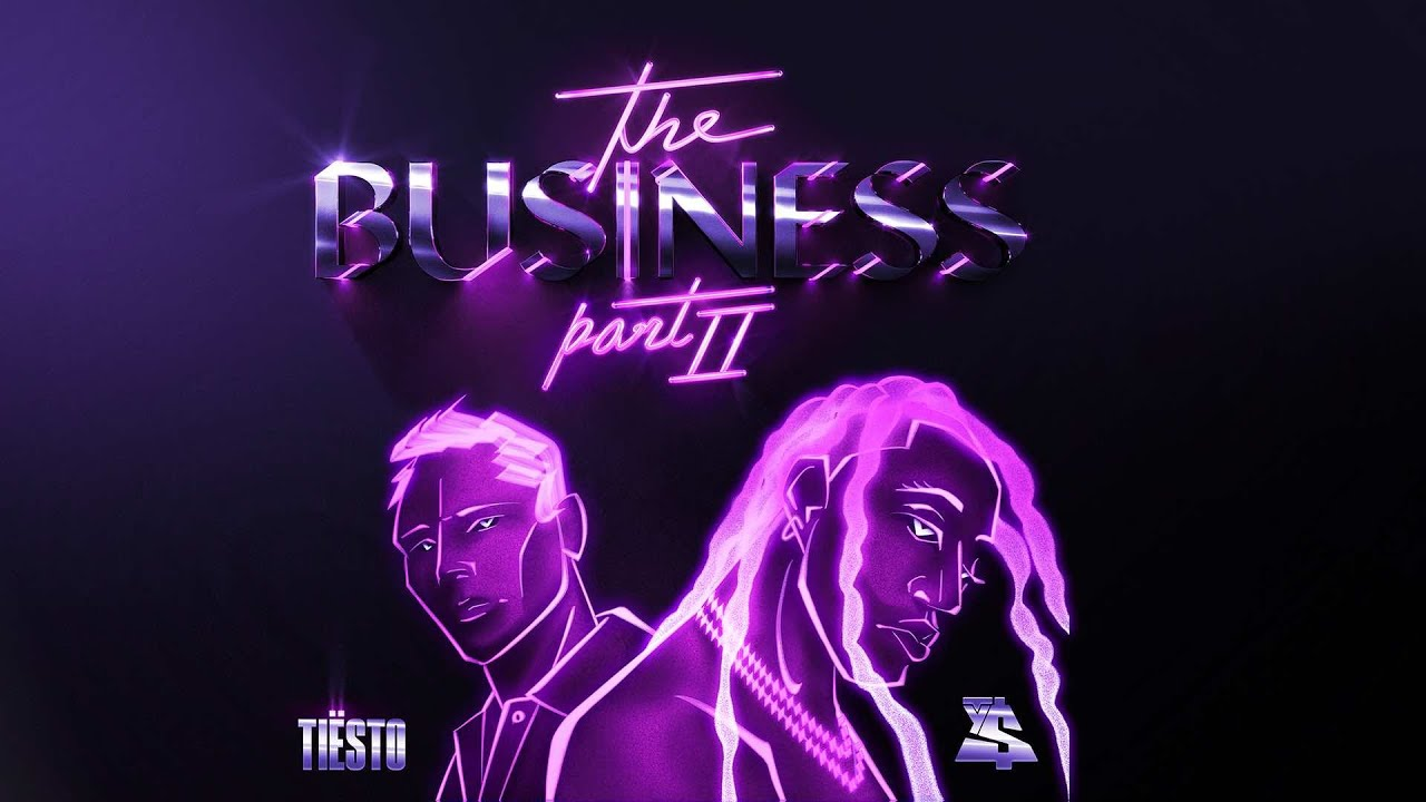 Tiësto & Ty Dolla $ign - The Business, Pt. II (Official Lyric Video)
