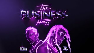 Download Tiësto & Ty Dolla $ign - The Business, Pt. II (Official Lyric Video)