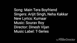 Mein tera boyfriend ( Lyrics ) | Arijit Singh | Kriti Sanon | Sushant singh rajput |