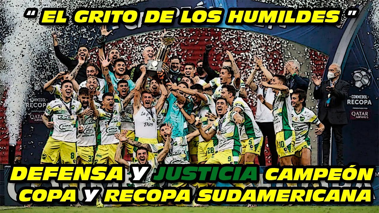 DEFENSA y JUSTICIA 🏆 CAMPEÓN Copa y Recopa Sudamericana