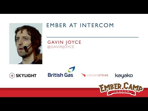 EmberCamp London 2015: Ember at Intercom by Gavin Joyce