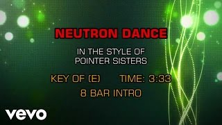 Pointer Sisters - Neutron Dance (Karaoke)