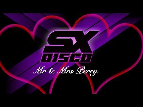 SX Disco - Chloe & Daniel - Mr & Mrs Perry