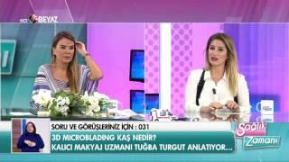 Kalıcı Makyaj Uzmanı & Eğitmeni Tuğba Efeoğlu Turgut - Beyaz Tv Sağlık Zamanı 17.12.2016