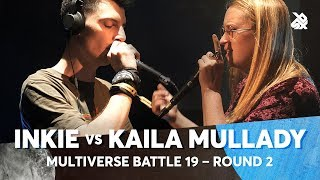 INKIE vs KAILA MULLADY | Multiverse Beatbox Battle 2019 | 2nd Round