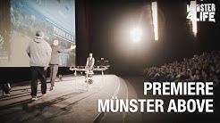 Aftermovie - Münster Above Premiere - 15.02.2018 Cineplex Münster