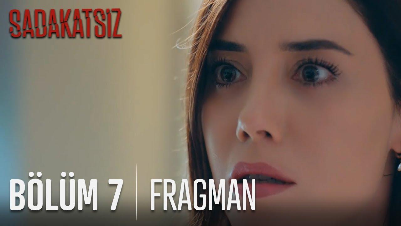 Download Sadakatsiz 7. Bölüm 1. Fragmanı