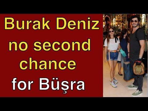 Burak and Büşra - there will be no second chance