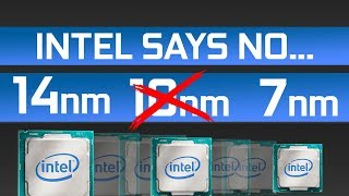Intel Skipping 10nm on Desktop CPU's? Intel Says No But...