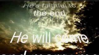 Jesus is Faithful to the End (Cory Asbury)