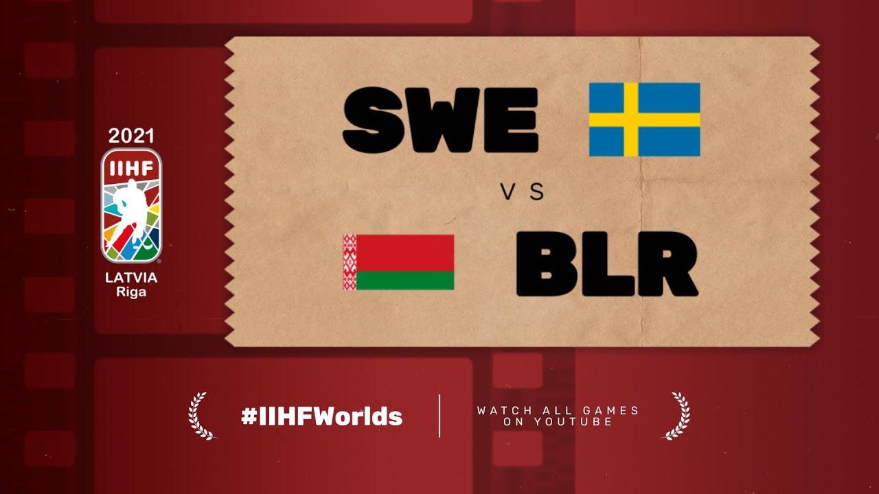 Highlights: SWEDEN vs BELARUS   2021 #IIHFWorlds