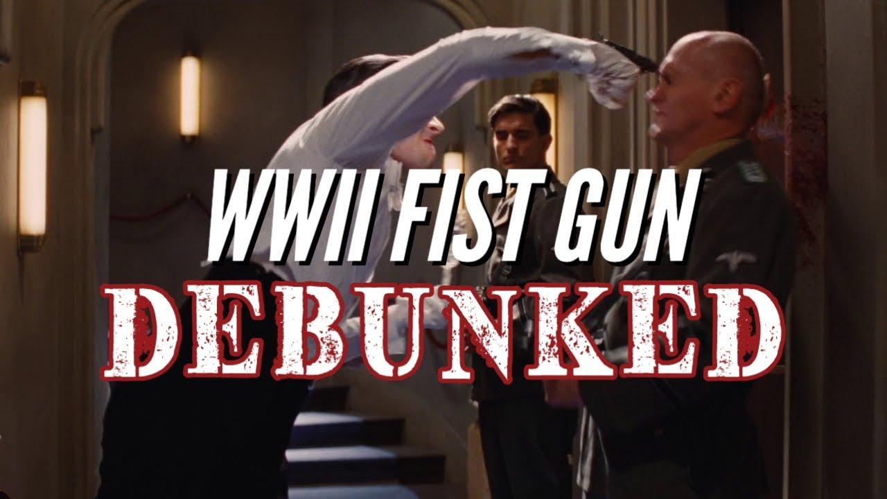 Debunked: WWII Fist Gun