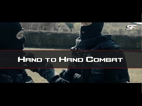 Hand to Hand Combat ●Special Forces | 2018 ᴴᴰ |