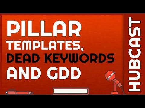 Hubcast 164: Pillar Templates, Dead Keywords, & GDD