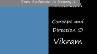 Sam Anderson in Krazzy 4