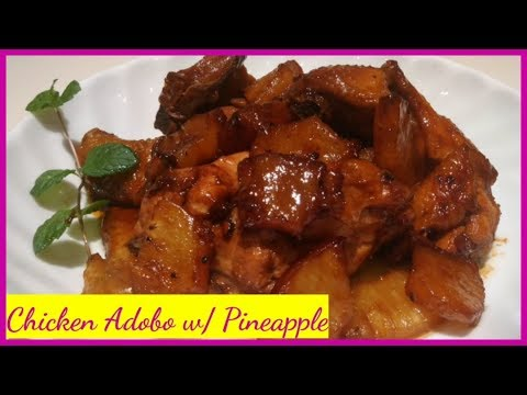 Adobong Manok Na May Pinya   How To Cook Chicken Adobo With Pineapple (OFW)