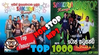 Sakura Range - Top Thousand Sinhala NonStop | Top1000 nonstop