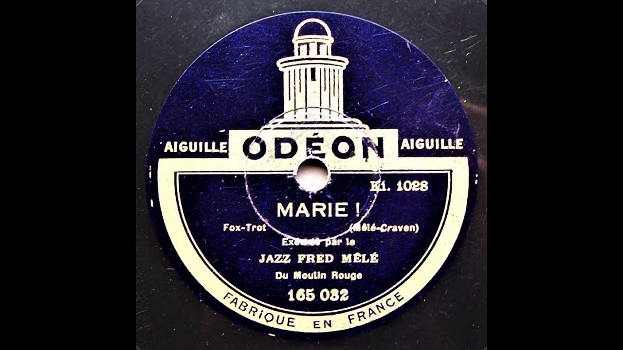 Download Marie ! - Jazz Fred Mélé du Moulin Rouge (1926)
