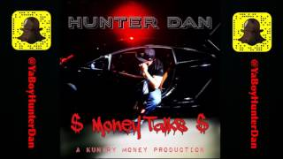 Download Hatin On Me - Hunter Dan MP3 song and Music Video