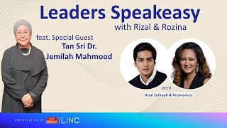 [LINC] Leaders Speakeasy with Rizal & Rozina feat. Tan Sri Dr. Jemilah Mahmood