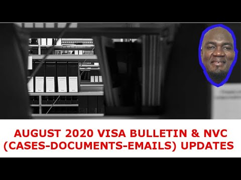 nvc-(cases-documents-emails)-&-august-2020-visa-bulletin-updates