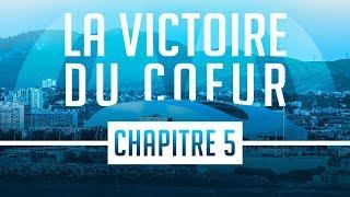 La Reconquête Chapitre 5   La victoire du cœur