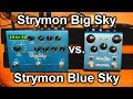 Strymon Big Sky vs. Blue Sky - Can they sound the same? Download MP3