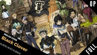 "「English Cover」Black Clover OP 4 ""Guess Who's Back"" FULL VER. 『 ブラッククローバー』【Kelly Mahoney】"