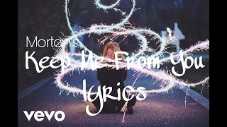 Morten - Keep Me From You (Lyrics) feat. ODA (Official Lyric / Lyrics Video)