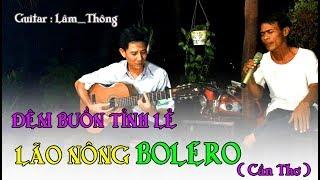 ĐÊM BUỒN TỈNH LẺ / Tiếng hát Anh Bình cần thơ & guitar Bolero Lâm Thông / trữ tình sâu lắng / hay