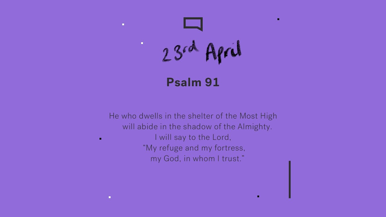 Daily Devotion with Matt Carvel // Psalm 91 Cover Image