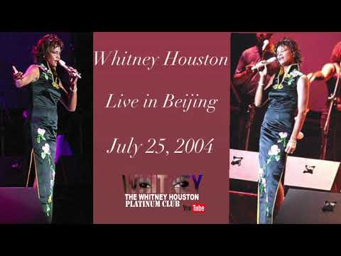 04 - Whitney Houston - Superstar / Never Too Much Live in Beijing, China - July 25, 2004