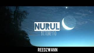[4.20 MB] Bito Beyto - Nurul ( cover by reedzwann)