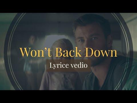 Won't Back Down (Lyrice)