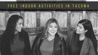 Three FREE Indoor Activities in Tacoma
