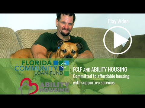 Florida Community Loan Fund & Ability Housing, Providing Affordable Homes to Florida's Communities