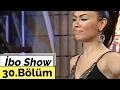İbo Show - 30. Bölüm (Ceylan - Lara) (2006)