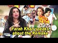 Farah Khan speaks about 'SATTE PE SATTA' Remake