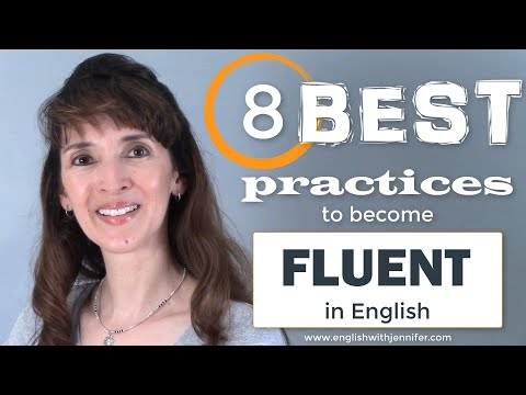 How to Become Fluent: 8 Best Practices I Learned from My Students