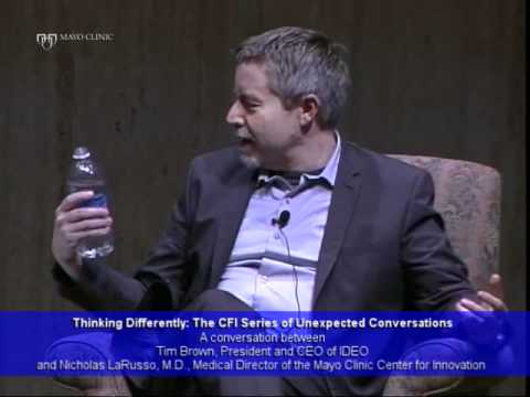 Thinking Differently: The Mayo Clinic Center for Innovation's Series of Unexpected Conversations