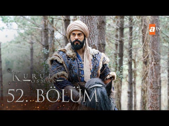 Kuruluş Osman 52. Bölüm