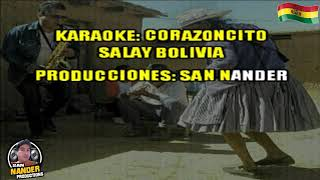 CORAZONCITO (SALAY) SUMAYA ANDINA KARAOKE By DJ.LUIS MTR